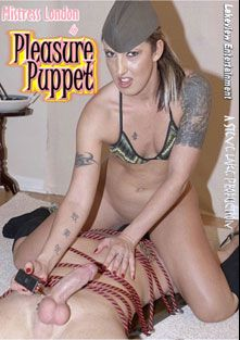 Pleasure Puppet, starring Mistress London and Slave Body, produced by Lakeview Entertainment.