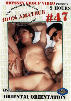 "Adult entertainment movie ""100 Percent Amateur 47: Oriental Orientation"" starring Oriental Slut, Kai Ying & Mindy. Produced by Sunshine Entertainment."