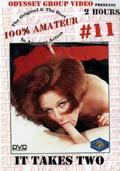 "Adult entertainment movie ""100 Percent Amateur 11: It Takes Two"" starring Jill Kelly, Guy DiSilva & Wolf Savage. Produced by Sunshine Entertainment."