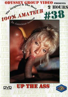 "Adult entertainment movie ""100 Percent Amateur 38: Up The Ass"". Produced by Sunshine Entertainment."