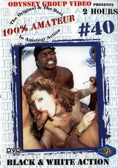 "Adult entertainment movie ""100 Percent Amateur 40: Black And White Action"". Produced by Sunshine Entertainment."