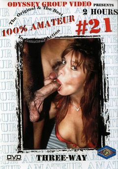 "Adult entertainment movie ""100 Percent Amateur 21: Three-Way"". Produced by Sunshine Entertainment."