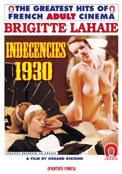 "Adult entertainment movie ""Indecencies 1930 - French"" starring Brigitte Lahaie. Produced by ALPHA-FRANCE."