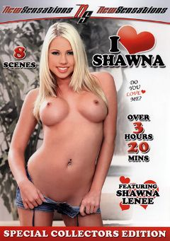 "Adult entertainment movie ""I Love Shawna"" starring Shawna Lenee, Crista Moore & Jessica Lynn. Produced by New Sensations."