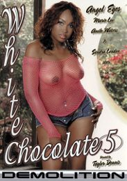 "Just Added presents the adult entertainment movie ""White Chocolate 5""."