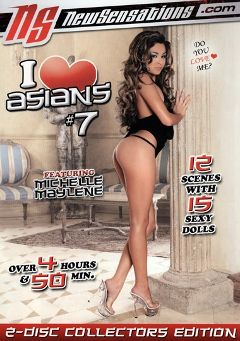 "Adult entertainment movie ""I Love Asians 7"" starring Michelle Maylene, Aisha Sun & Biggz. Produced by New Sensations."