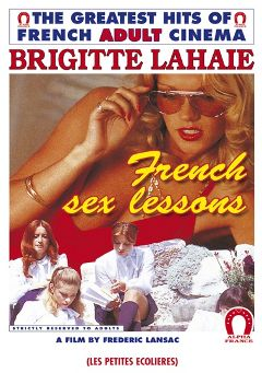 "Adult entertainment movie ""French Sex Lessons"" starring Elodie Delage, Cathy Stewart & Brigitte Lahaie. Produced by ALPHA-FRANCE."