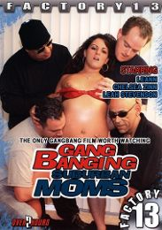 "Featured Category - Double Penetration presents the adult entertainment movie ""Gang Banging Suburban Moms""."