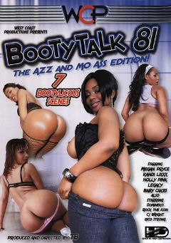 "Adult entertainment movie ""Booty Talk 81"" starring Legacy Premier, Holly Pink & Kandee Licks. Produced by West Coast Productions."