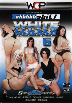 "Adult entertainment movie ""Ahh Shit White Mama 6"" starring Jaycie Lane, Celeste Mulet & Jami Kenney. Produced by West Coast Productions."