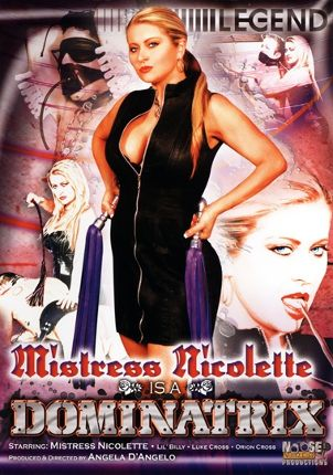Straight Adult Movie Mistress Nicolette Is A Dominatrix