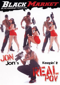 "Adult entertainment movie ""Keepin' It Real POV"" starring Kyanna Lee, Valerie Luxe & Chantell Merino. Produced by Black Market Entertainment."