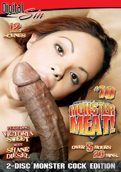"Adult entertainment movie ""Monster Meat 10"" starring Victoria Sweet, Crista Moore & Carmella Diamond. Produced by Digital Sin."