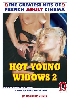 "Adult entertainment movie ""Hot Young Widows 2"" starring Brigitte Lahaie, Serena & Sophie Duflou. Produced by ALPHA-FRANCE."