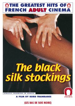 "Adult entertainment movie ""The Black Silk Stockings"" starring Christina Schwartz, Hubert Geral & Richard Lemieuvre. Produced by ALPHA-FRANCE."