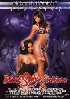 "Adult entertainment movie ""Black Sexy Lesbians"" starring Amile Waters, Aliana Love & Morning Star. Produced by After Dark Pictures."