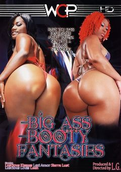 "Adult entertainment movie ""Big Ass Booty Fantasies"" starring Lexi Amor, Luscious Kisses & Sierra Lust. Produced by West Coast Productions."