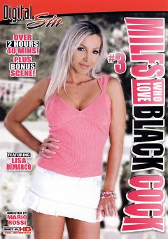 "Adult entertainment movie ""Milfs Who Love Black Cock 3"" starring Lisa DeMarco, Misty Vonage & Dylan Ryan. Produced by Digital Sin."