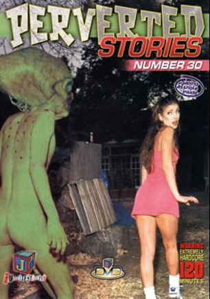 Perverted Stories 30, starring Brandi Lyons, Marky Boy, Catalina, Sabrina Jade, Scott Lyons, Candy Cotton, Rick Masters, Steve Taylor and Dave Hardman, produced by JM Productions.