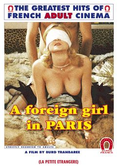 "Adult entertainment movie ""A Foreign Girl In Paris"" starring Ulrike Lary, Anna Verouschika & Richard Lemieuvre. Produced by ALPHA-FRANCE."
