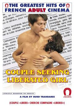 "Adult entertainment movie ""Couple Seeking Liberated Girl"" starring Cathy Stewart, Alban Ceray & Guy Royer. Produced by ALPHA-FRANCE."