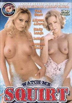 "Adult entertainment movie ""Watch Me Squirt"" starring Sindy Lange, Teri Starr & Latina. Produced by Totally Tasteless Video."