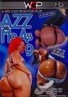 "Adult entertainment movie ""Azz And Mo Ass 9"" starring Luscious Louis, Destiny Lane & Baby Cakes. Produced by West Coast Productions."