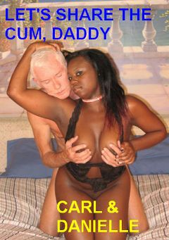 "Adult entertainment movie ""Let's Share The Cum, Daddy"" starring Danielle & Carl Hubay. Produced by Hot Clits Video."