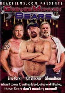 Grease Monkey Bears, starring Kit Shicker, Glenn Bear, Eric York, Carter Young, Harley Michaels, Rusty McMann, John Thomas, T.P. Deaux and Anthony Mengetti, produced by Bear Films.