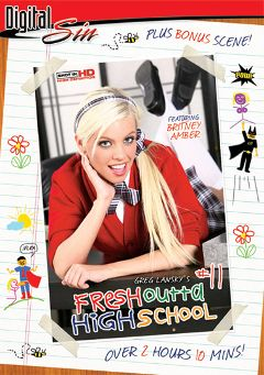 "Adult entertainment movie ""Fresh Outta High School 11"" starring Britney Amber, Audrianna Angel & Annette Allen. Produced by Digital Sin."