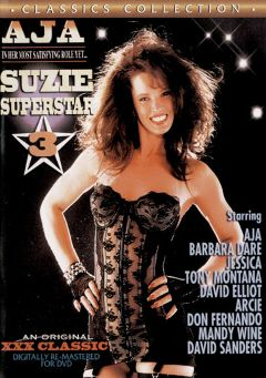 "Adult entertainment movie ""Suzie Superstar 3"" starring Aja, Arcie Miller & Barbara Dare. Produced by Cal Vista Classic."