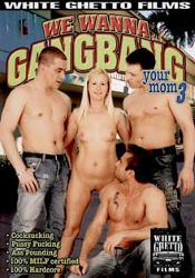 Straight Adult Movie We Wanna Gangbang Your Mom 3