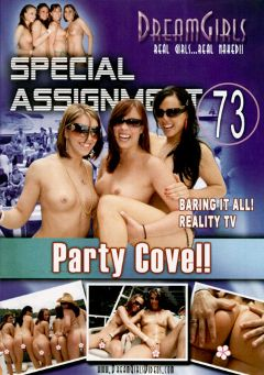 "Adult entertainment movie ""Special Assignment 73: Party Cove"" starring Bailey (Dream Girls), Kendra Rose & Natalia (Dream Girls). Produced by Dream Girls."