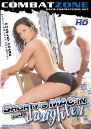"""Just Added presents the adult entertainment movie """"Shorty's Mac'in Your Daughter""""."""