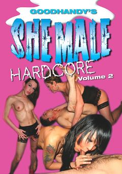 "Adult entertainment movie ""Goodhandy's Shemale Hardcore 2"" starring Kayla Roxx, Evana & Danika (o). Produced by Mayhem North Production."