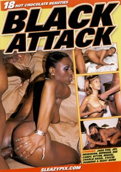 "Adult entertainment movie ""Black Attack"" starring Jada Fire, Shanna & Joy. Produced by Metro Media Entertainment."