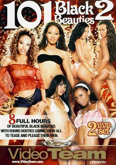 "Adult entertainment movie ""101 Black Beauties 2"" starring B.T., Bella D'Leon & Naomi (I). Produced by Video Team."