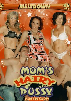 "Adult entertainment movie ""Mom's Hairy Pussy"" starring Joanna Depp, Cindy Compa & Alexa Lane. Produced by Meltdown."