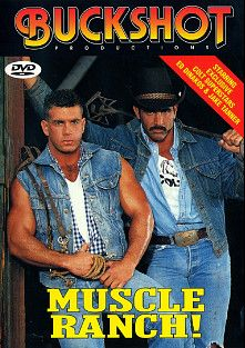 Muscle Ranch, starring Ed Dinakos and Jake Tanner, produced by COLT Studio Group and Buckshot Productions.