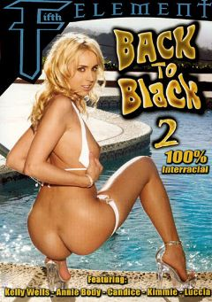 "Adult entertainment movie ""Back To Black 2"" starring Kelly Wells, Cadence Sweet & Kimmy Lee. Produced by SGO Inc."