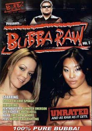 Bubba the Love Sponge Presents: Bubba Raw, starring Asa Akira, Jennifer and Brea Lynn, produced by Bubba The Love Sponge and Pleasure Productions.