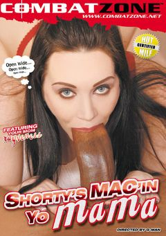 "Adult entertainment movie ""Shorty's Mac'In Yo Mama"" starring Rayveness, Long Island & Sky Rodgers. Produced by Combat Zone."