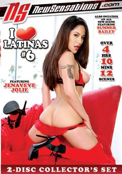 "Adult entertainment movie ""I Love Latinas 6 Part 2"" starring Jenaveve Jolie, Summer Bailey & Estrella Flores. Produced by New Sensations."