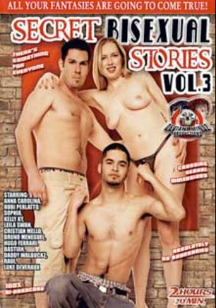 Secret Bisexual Stories 3, starring Ana Carolina, Jason Longh, Daddy Walbukz, Rubi Perlatto, Cristian Mello, Kelly Key, Bruno Meneqel, Hugo Ferrari, Leila Swan, Bastian Gold and Brandon James, produced by Deviant Mindz Productions.