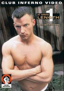 At Arm's Length, starring Jackson Price, Paul Skyler, Boyd Thomas, Eddie Moreno, Simon Cox, Rob Edwards and Blake Harper, produced by Hot House Entertainment, Club Inferno and Falcon Studios Group.