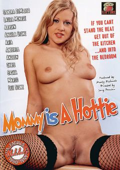 "Adult entertainment movie ""Mommy Is A Hottie"" starring Sandra De Marco, Laura Monroe & Aaralyn Barra. Produced by Rapture Entertainment."