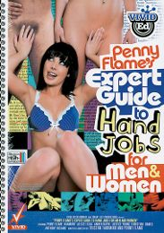 """Featured Star - Amber Rayne presents the adult entertainment movie """"Penny Flame's Expert Guide To Hand Jobs For Men And Women""""."""