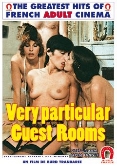 "Adult entertainment movie ""Very Particular Guest Rooms"" starring Carole L'yle, Cathy Stewart & Cathy Menard. Produced by ALPHA-FRANCE."