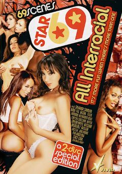"Adult entertainment movie ""Star 69: All Interracial Part 2"" starring Nyomi Banxxx, Katsuni & Annika Adams. Produced by Vivid Entertainment."