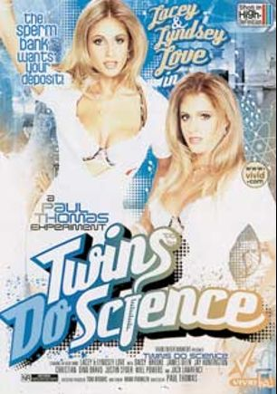 Twins Do Science, starring Lyndsey Love, Lacey Love, Justin Syder, Will Powers, Jay Huntington, Christian XXX, James Deen, Jack Lawrence, Daisy Marie, Dino Bravo and Brooke Banner, produced by Vivid Entertainment and Vivid Ha.